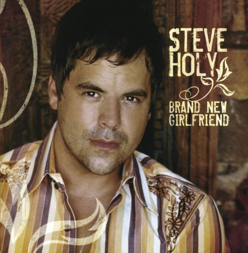 Steve Holy Brand New Girlfriend CD R
