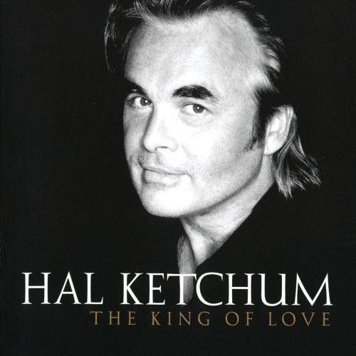 Hal Ketchum King Of Love CD R