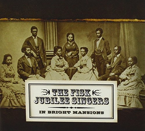 Fisk Jubilee Singers In Bright Mansions