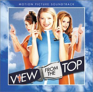 View From The Top Soundtrack CD R