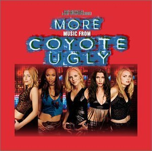 Various Artists Coyote Ugly More Music