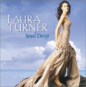 Turner Laura Soul Deep
