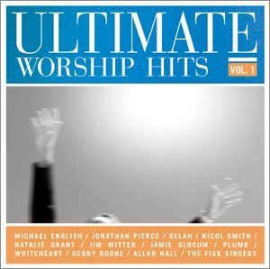 Ultimate Worship Hits Vol. 1 Ultimate Worship Hits English Pierce Selah Smith Ultimate Worship Hits