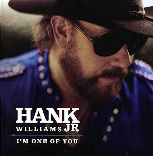 Hank Jr. Williams I'm One Of You CD R