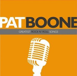 Pat Boone Greatest Rock N' Roll Songs CD R