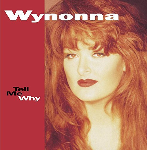 Wynonna Judd Tell Me Why CD R