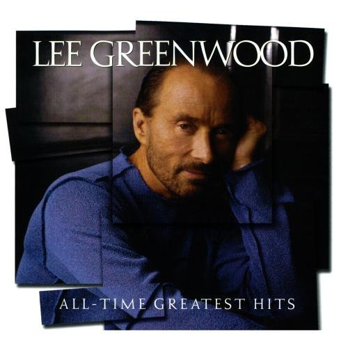 Lee Greenwood All Time Greatest Hits CD R