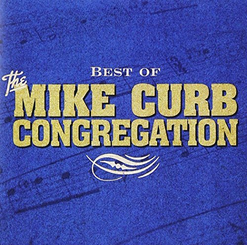 Mike Congregation Curb Best Of Mike Curb Congregation CD R