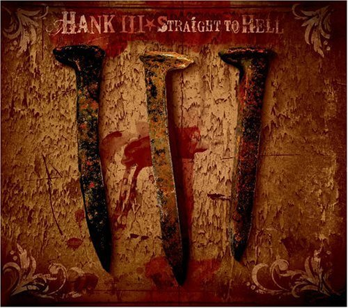 Hank 3 Williams Straight To Hell Explicit Version 2 CD Set