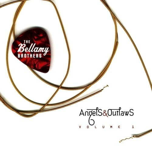 Bellamy Brothers Vol. 1 Angels & Outlaws CD R