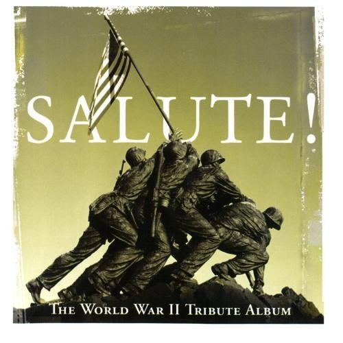 Salute! The World War Ii Tribu Salute! The World War Ii Tribu CD R