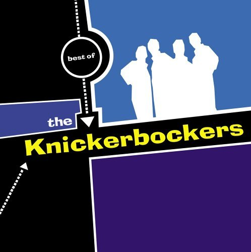 Knickerbockers Best Of The Knickerbockers CD R