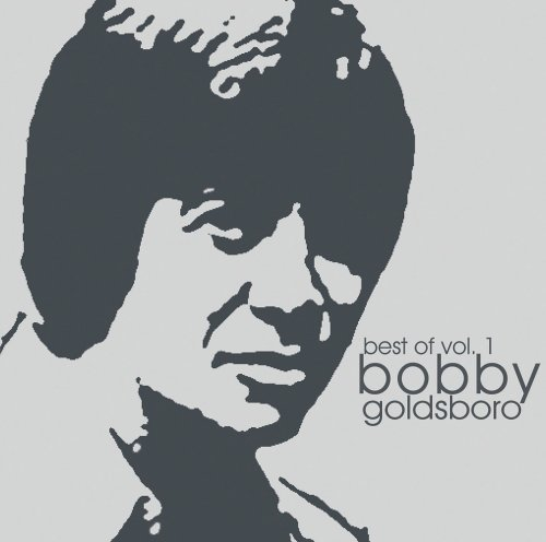 Bobby Goldsboro Vol. 1 Best Of Bobby Goldsboro CD R