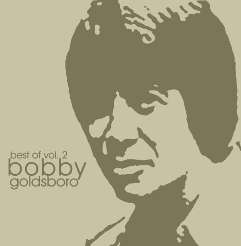 Bobby Goldsboro Vol. 2 Best Of Bobby Goldsboro CD R