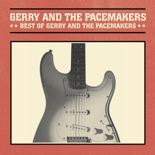 Gerry & The Pacemakers Best Of Gerry & The Pacemakers CD R