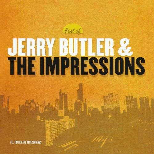 Jerry & The Impressions Butler Best Of Jerry Butler & The Imp CD R