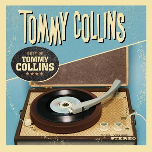 Tommy Collins Best Of Tommy Collins CD R