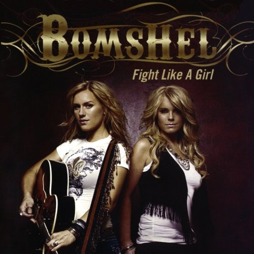Bomshel Fight Like A Girl CD R