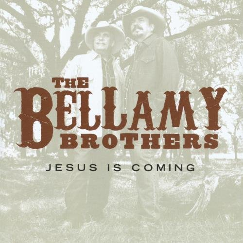 Bellamy Brothers Jesus Is Coming CD R
