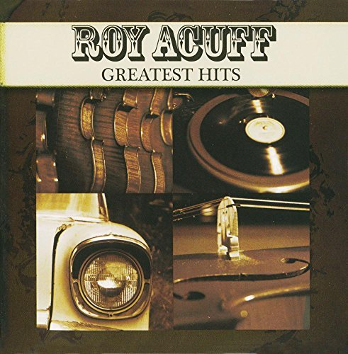 Roy Acuff Greatest Hits CD R