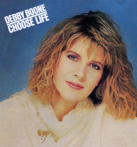 Debby Boone Choose Life