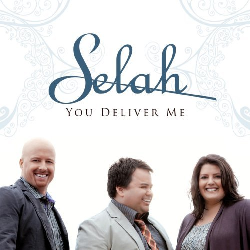 Selah You Deliver Me