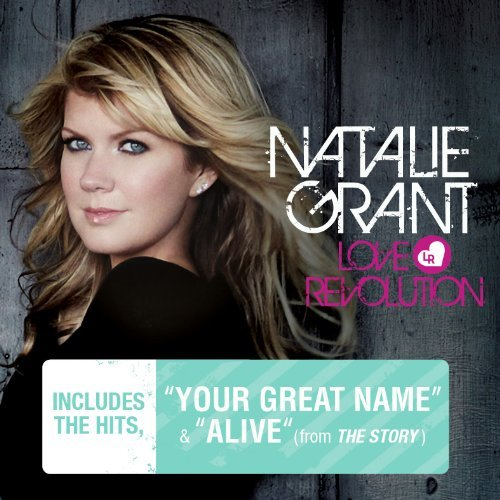 Natalie Grant Love Revolution