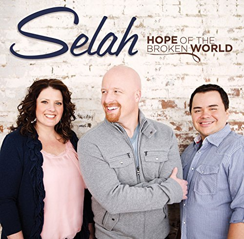 Selah Hope Of The Broken World