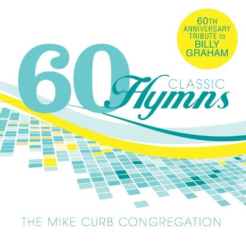 Mike Curb Congregation 60 Classic Hymns 60th Annivers 2 CD