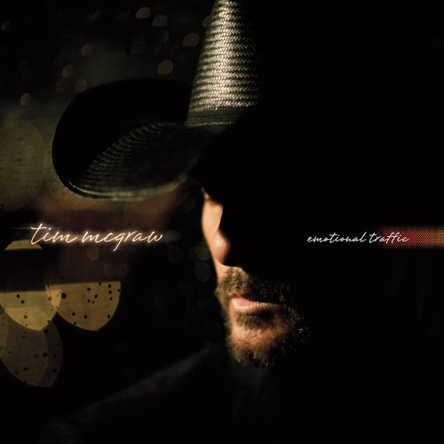 Tim Mcgraw Emotional Traffic