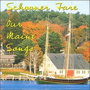 Schooner Fare Our Maine Songs