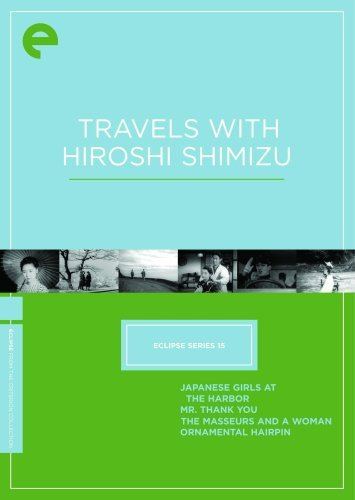 Travels With Hiroshi Shimizu Mr. Thank You Ornamental Hair Nr 4 DVD Criterion Collection