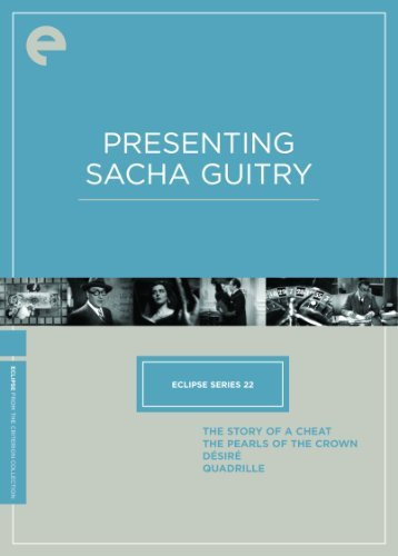 Eclispe 22 Sacha Guitry Eclispe 22 Sacha Guitry Nr 4 DVD Criterion