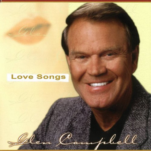 Glen Campbell Love Songs