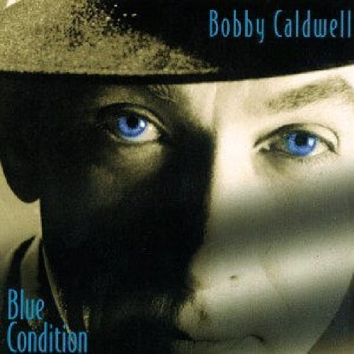 Bobby Caldwell Blue Condition Hdcd