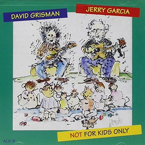 Garcia Grisman Not For Kids Only