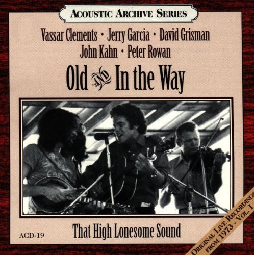 Old & In The Way That High Lonesome Sound Feat. Garcia Grisman Rowan Clements Kahn