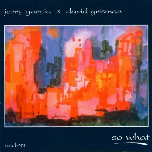 Garcia Grisman So What Hdcd