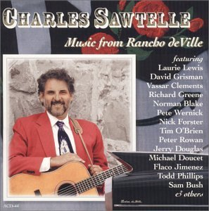 Charles Sawtelle Music From Rancho Deville Hdcd