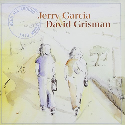 Garcia Grisman Been All Around This World