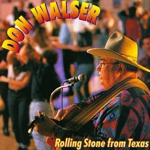 Walser Don Rolling Stone From Texas
