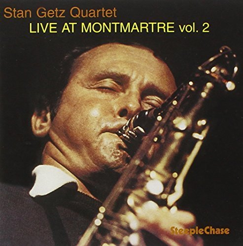 Stan Getz Vol. 2 Live At Montmartre