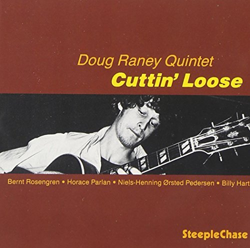 Doug Raney Cuttin'loose
