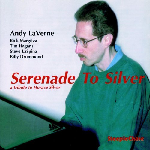 Andy Laverne Serenade To Silver