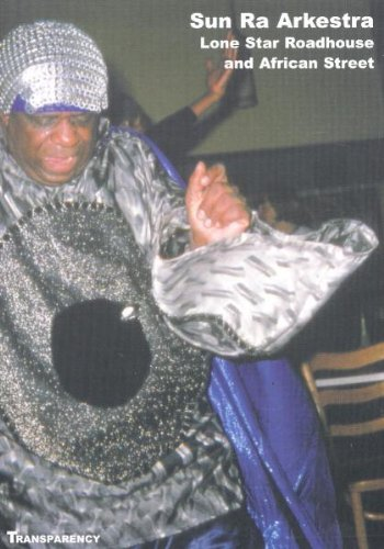 Sun Ra & His Arkestra Live At The Roadhouse
