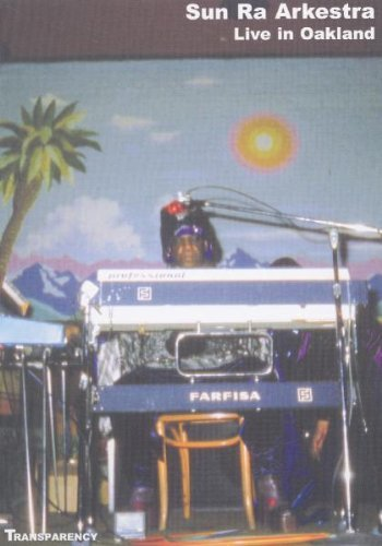 Sun Ra & His Arkestra Live In Oakland