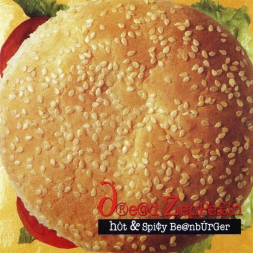 Dread Zeppelin Hot & Spicy Beanburger
