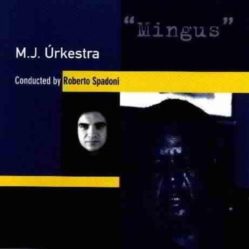 M.J. By Robe Urkestra Mingus Import Ita