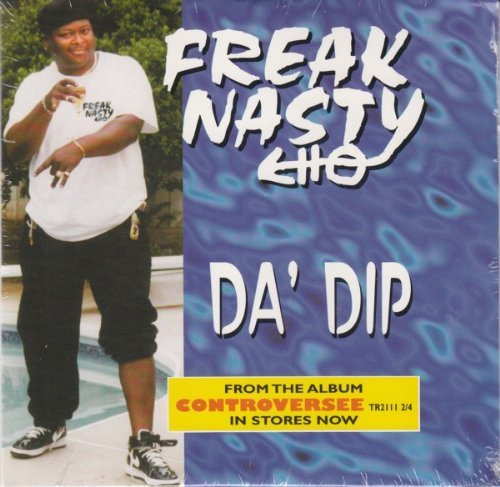 Freak Nasty Da' Dip