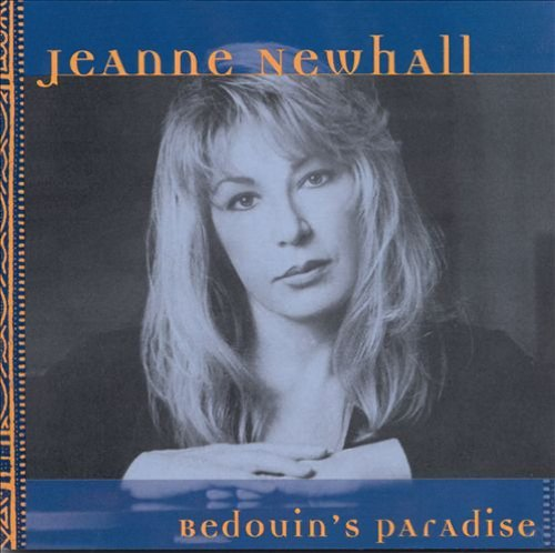 Jeanne Newhall Bedouin's Paradise Feat. White Whalum